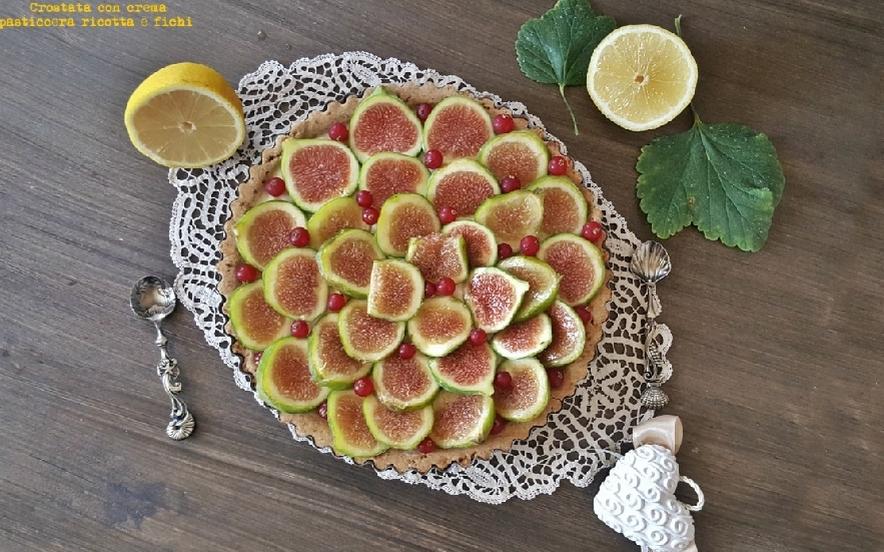 Crostata con crema pasticcera ricotta e fichi