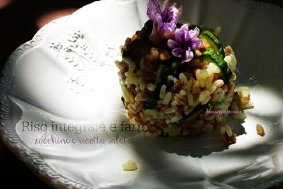 Riso integrale e farro zucchine e ricotta salata